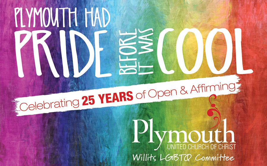 Plymouth had pride before it was cool. Celebrating 25 years of open & affirming.